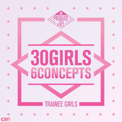 Produce 48 - 30 Girls 6 Concepts (EP)