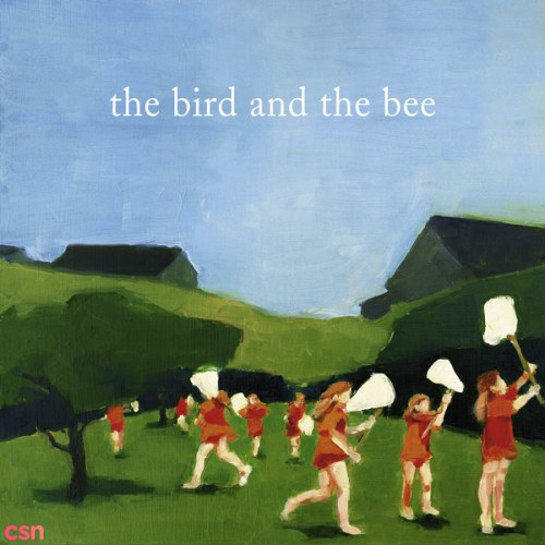 The Bird And The Bee