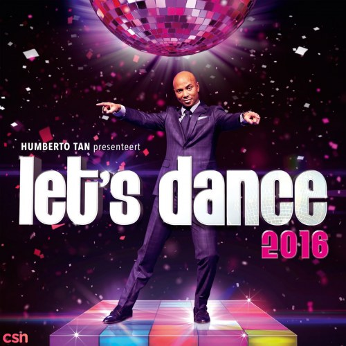 Humberto Tan presents: Let's Dance 2016 CD2