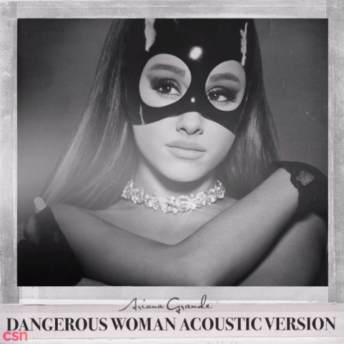Dangerous Woman (Acoustic Version)