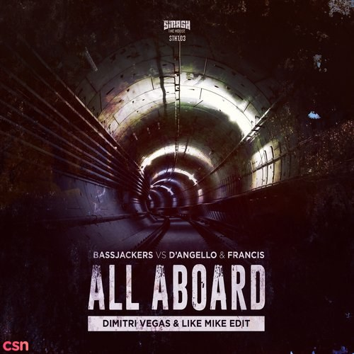 All Aboard (Dimitri Vegas; Like Mike Edit)