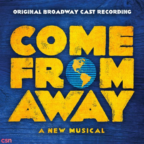 Come From Away' Company