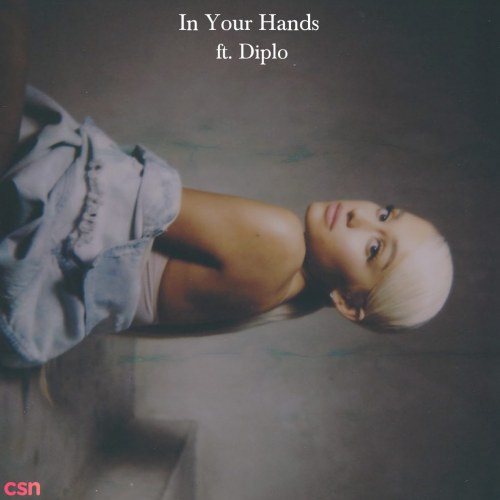In Your Hands (feat. Diplo) - Single
