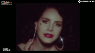 Young And Beautiful (Remix) - Lana Del Rey; Cedric Gervais