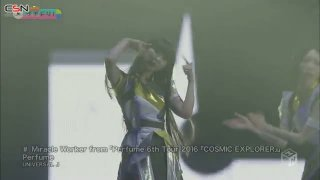 Miracle Worker from 「Perfume 6th Tour 2016 『COSMIC EXPLORER』」 - Perfume