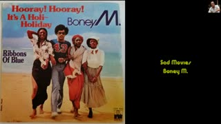 Sad Movies - Boney M