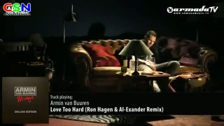 Love Too Hard (Ron Hagen & Al-Exander Remix) - Armin Van Buuren