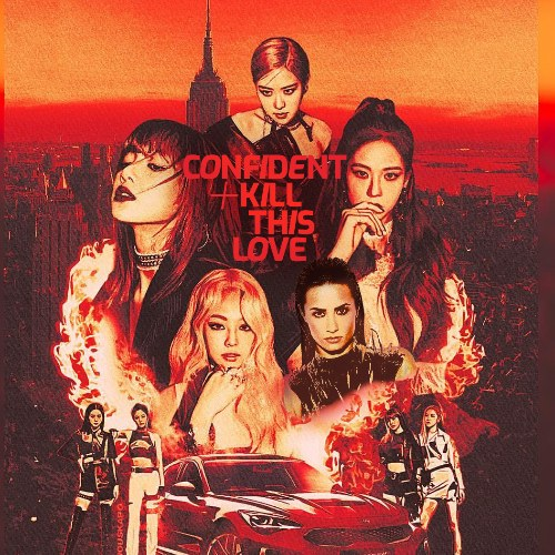Confident; Kill This Love (Mashup)