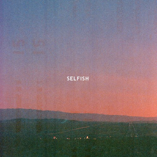 Selfish (Radio Edit)