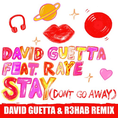 Stay (Don't Go Away) [David Guetta & R3hab Remix]