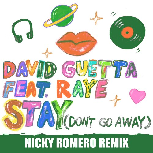 Stay (Don't Go Away) [Nicky Romero Remix]