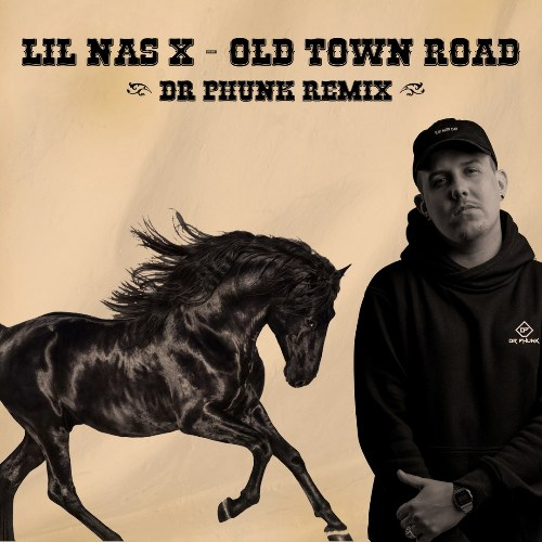 Old Town Road (Dr. Phunk Remix)