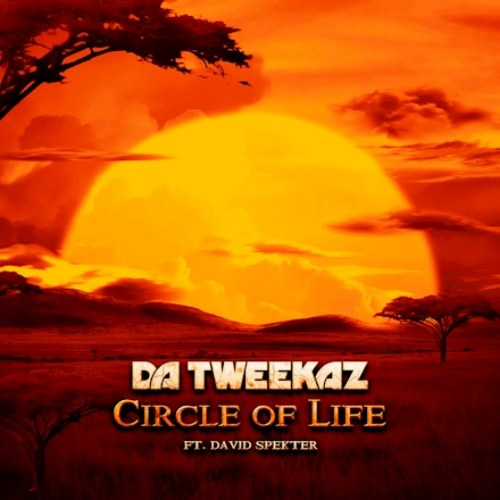 Circle Of Life (Tweekacore Extended Mix)