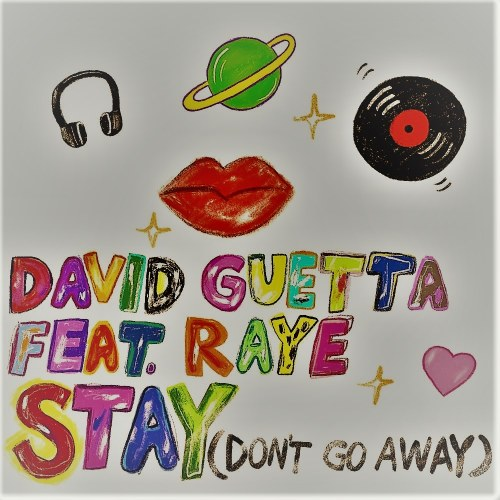 Stay (Don't Go Away) (Ferreck Dawn Remix)