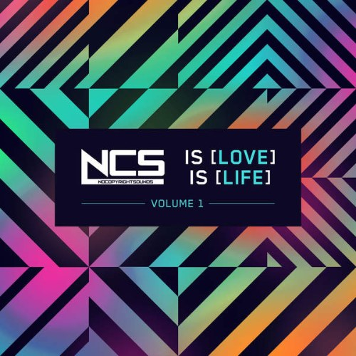 NCS Is Love, NCS Is Life (Album Mix)