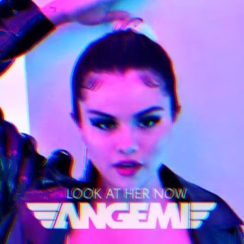Look At Her Now (ANGEMI Remix)