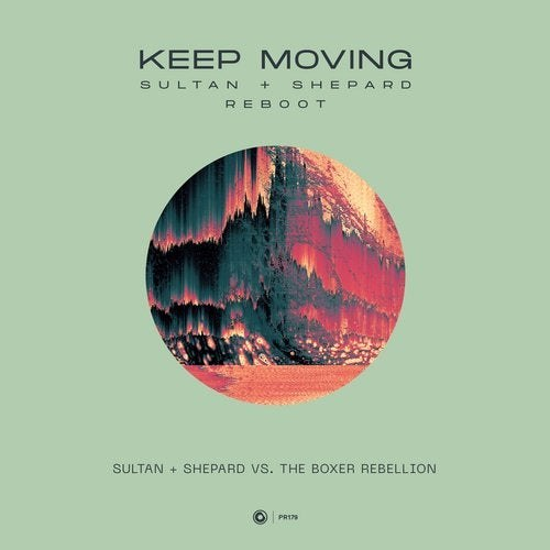 Keep Moving (Sultan + Shepard Reboot)