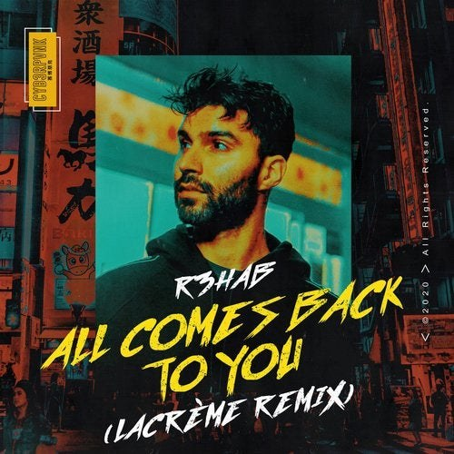 All Comes Back to You (LaCrème Remix)