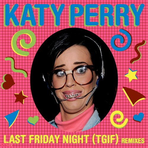 Last Friday Night (Sidney Samson Club Mix)