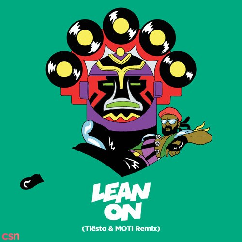 Lean On (Tiesto & MOTi Remix)
