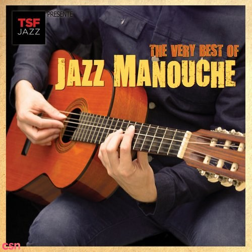 Year Of Release: The Very Best Of Jazz Manouche