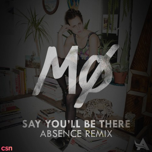 Say You'll Be There (Absence Remix)