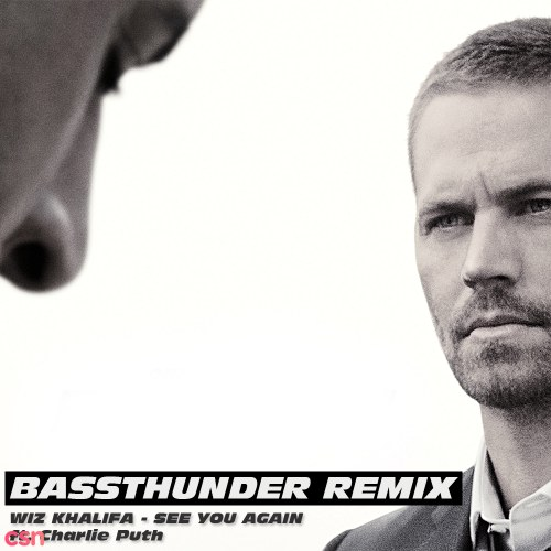See You Again (Bassthunder Remix)
