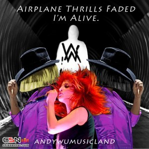 Mashup: Faded Cheap Thrills Alive Airplanes