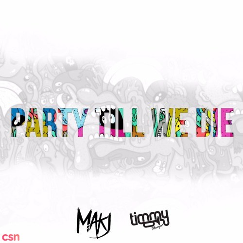 Party Till We Die (Original Mix)