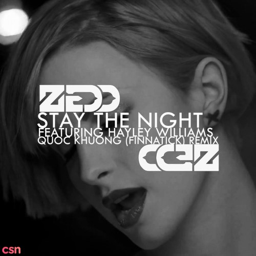 Stay The Night (Quoc Khuong Remix)