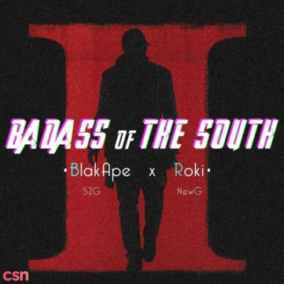 Badass Of The South