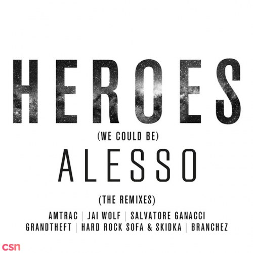 Heroes (We Could Be) (Jai Wolf Remix)