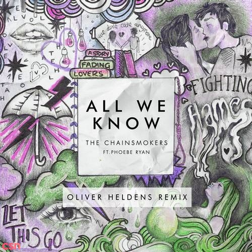 All We Know (Oliver Heldens Remix)