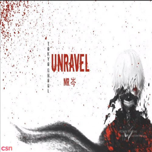 Unravel - Tokyo Ghoul OST (Mr. Sầm Cover)
