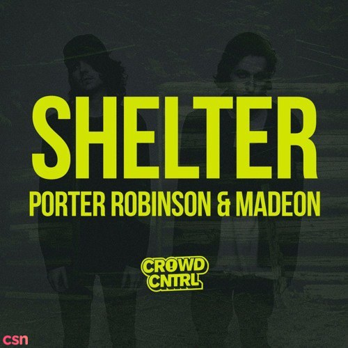 Shelter (Crowd Cntrl Tribute)