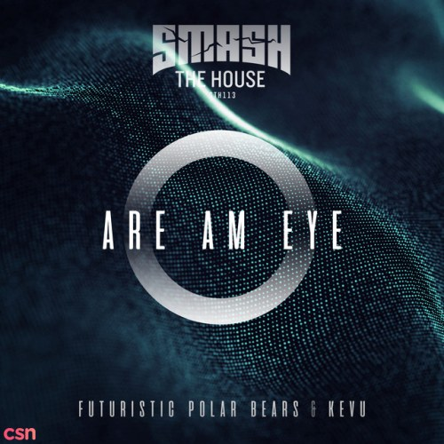 Are Am Eye (Extended Mix)