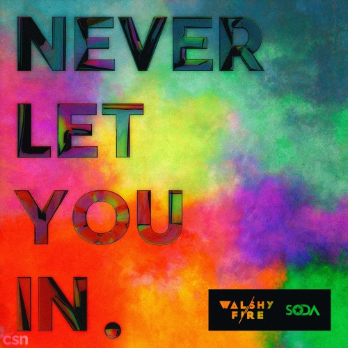 Never Let You In