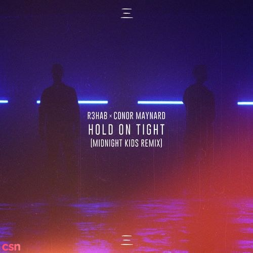 Hold On Tight (Midnight Kids Remix)