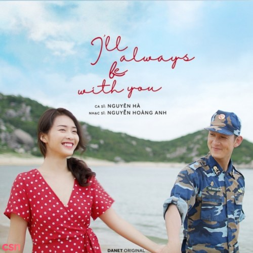 Bên Em Là Anh (I'll Always Be With You)