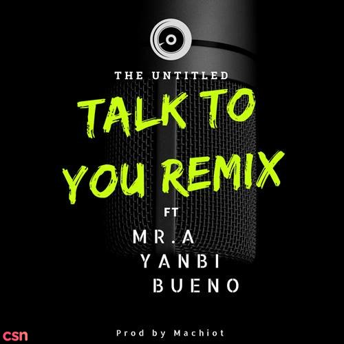 Talk To You (Remix)
