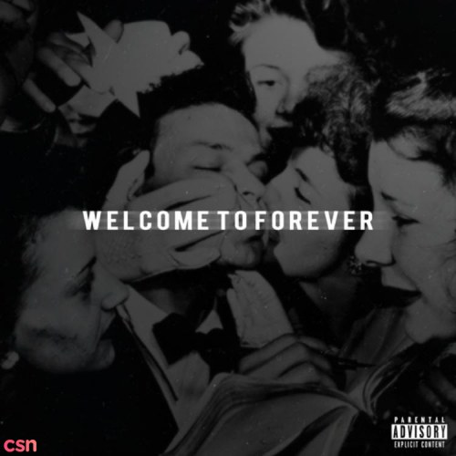 Welcome To Forever (ft. Jon Bellion) (Prod by 6ix)
