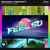 Feel So (Extended Mix)
