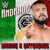 Making A Difference (Andrade Cien Almas)