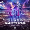 Rave Into Space (Extended Mix)