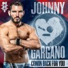 Comin Back For You (Johnny Gargano)