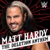 The Deletion Anthem (Matt Hardy)