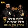 Bring The Swag (Street Profits)