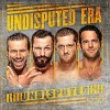 Undisputed (The Undisputed Era)