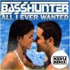 All I Ever Wanted (KEVU Remix)