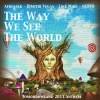 The Way We See The World (Original Mix)